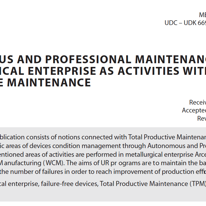 AUTONOMOUS AND PROFESSIONAL MAINTENANCE IN METALLURGICAL ENTERPRISE AS ACTIVITIES WITHIN TOTAL PRODUCTIVE MAINTENANCE